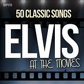 Elvis At the Movies - 50 Classic Songs von Elvis Presley