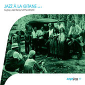 Saga Jazz: Jazz à la gitane, Vol. 2 (Gypsy Jazz Around the World) de Various Artists