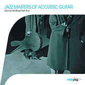 Saga Jazz: Jazz Masters of Acoustic Guitar (And Some Bluesmen Too) de Various Artists