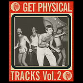 Get Physical Tracks (Vol. 2) by Various Artists