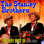 The Very Best Of (1947-1961) von The Stanley Brothers