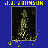 The Very Best Of by J.J. Johnson