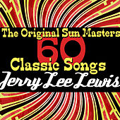 The Original Sun Masters: 60 Classic Songs von Jerry Lee Lewis