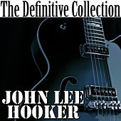 The Definitive Collection by John Lee Hooker