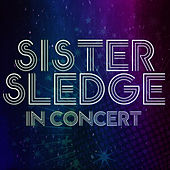 In Concert by Sister Sledge