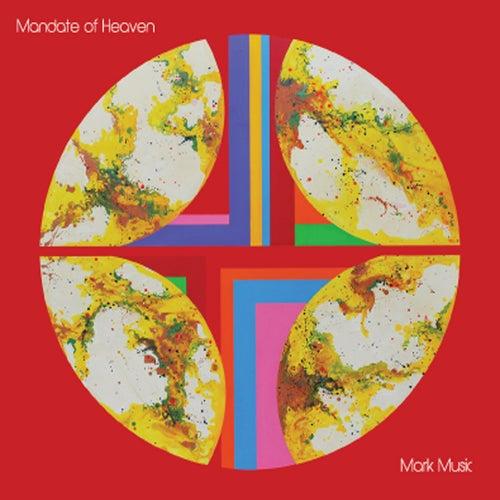 Mark Music by Mandate Of Heaven