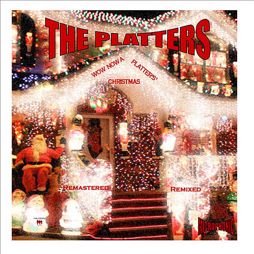Wow Now a Platters' Christmas by The Platters