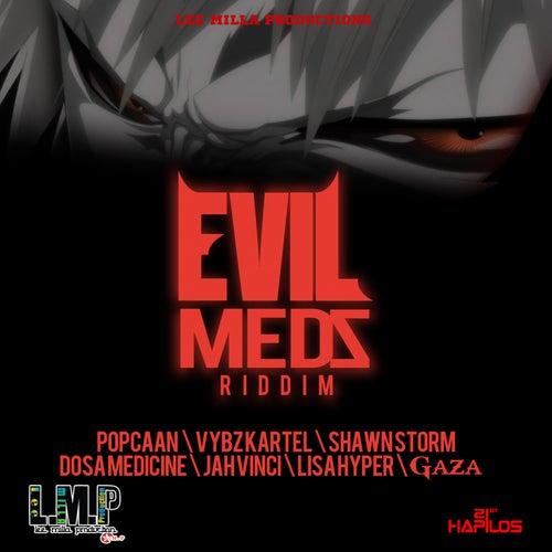 Evil Medz Riddim by Various Artists