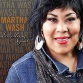 Something Good by Martha Wash
