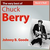 The Very Best of Chuck Berry: Johnny B. Goode by Chuck Berry
