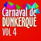 Carnaval de Dunkerque, Vol. 4 de Le carnaval Dunkerquois