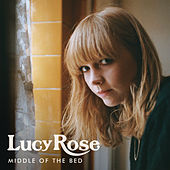 Middle Of The Bed di Lucy Rose