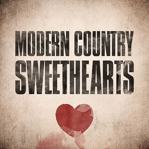 Modern Country Sweethearts by Various Artists