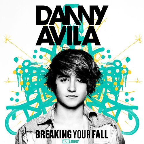 Breaking Your Fall by Danny Avila