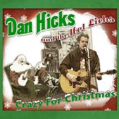 Crazy For Christmas von Dan Hicks