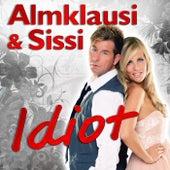 Idiot von Almklausi