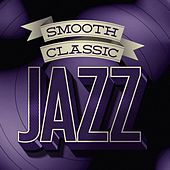 Smooth Classic Jazz by Various Artists