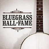 Bluegrass Hall of Fame von Various Artists