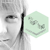 Anger Management by Kate Rogers