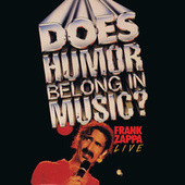 Does Humor Belong In Music? van Frank Zappa