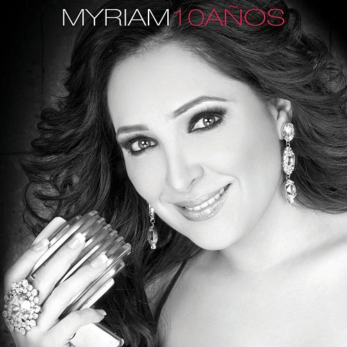 10 Años by Myriam