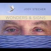 Wonders & Signs by Jody Stecher