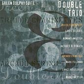 Sclavis, L.: Green Dolphy Suite / Feldman, M.: Cold Water Music / Dresser, M.: Bosnia by Trio de Clarinettes