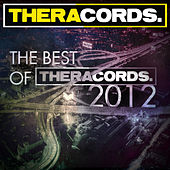 The Best of Theracords 2012 by Various Artists