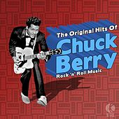 The Original Hits of Chuck Berry - Rock 'n' Roll Music by Chuck Berry