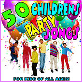 50 Classic Childrens Party Songs: For Kids of All Ages! de Various Artists