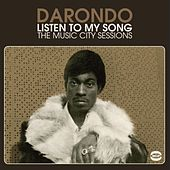 Listen To My Song: The Music City Sessions by Darondo