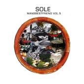 Mansbestfriend Vol. 5 by Sole