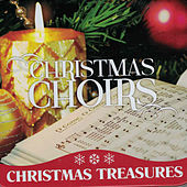 Christmas Treasures: Christmas Choirs by Various Artists