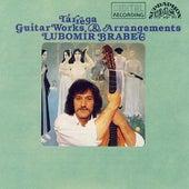 Tárega: Guitar Works and Arrangements by Lubomír Brabec