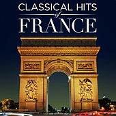 Classical Hits of France by Various Artists