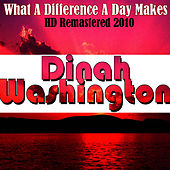 What A Difference A Day Makes - HD Remastered 2010 de Dinah Washington