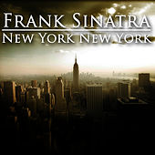 New York New York by Frank Sinatra