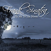 Fly Me To The Moon by Various Artists