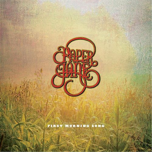 First Morning Song by Paper Jane
