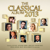 The Classical Album 2013 by Various Artists