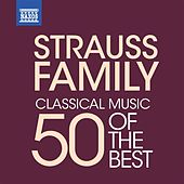 Strauss Family - 50 of the Best de Various Artists