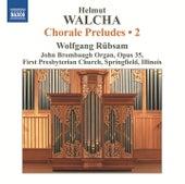 Walcha: Chorale Preludes, Vol. 2 de Wolfgang Rubsam