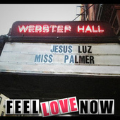 Feel Love Now von Jesus Luz