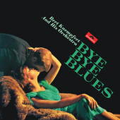 Bye Bye Blues by Bert Kaempfert