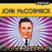 John McCormack -16 Golden Greats by John McCormack