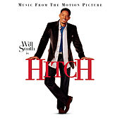 Hitch - Music From The Motion Picture by The Hitch