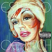 O.G. Bitch (U.S. Maxi Single) by Esthero