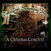 A Christmas Concert for Brass von Pittsburgh Symphony Brass
