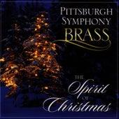 The Spirit of Christmas von Pittsburgh Symphony Brass