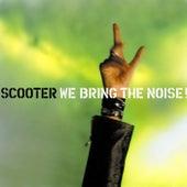 We Bring the Noise de Scooter